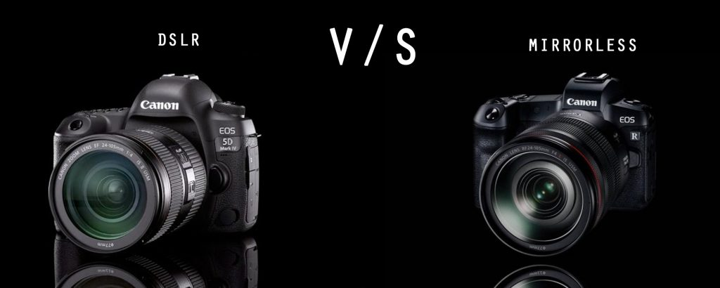 c009184b5cd DSLR CAMERA OR MIRRORLESS CAMERA - Which is best