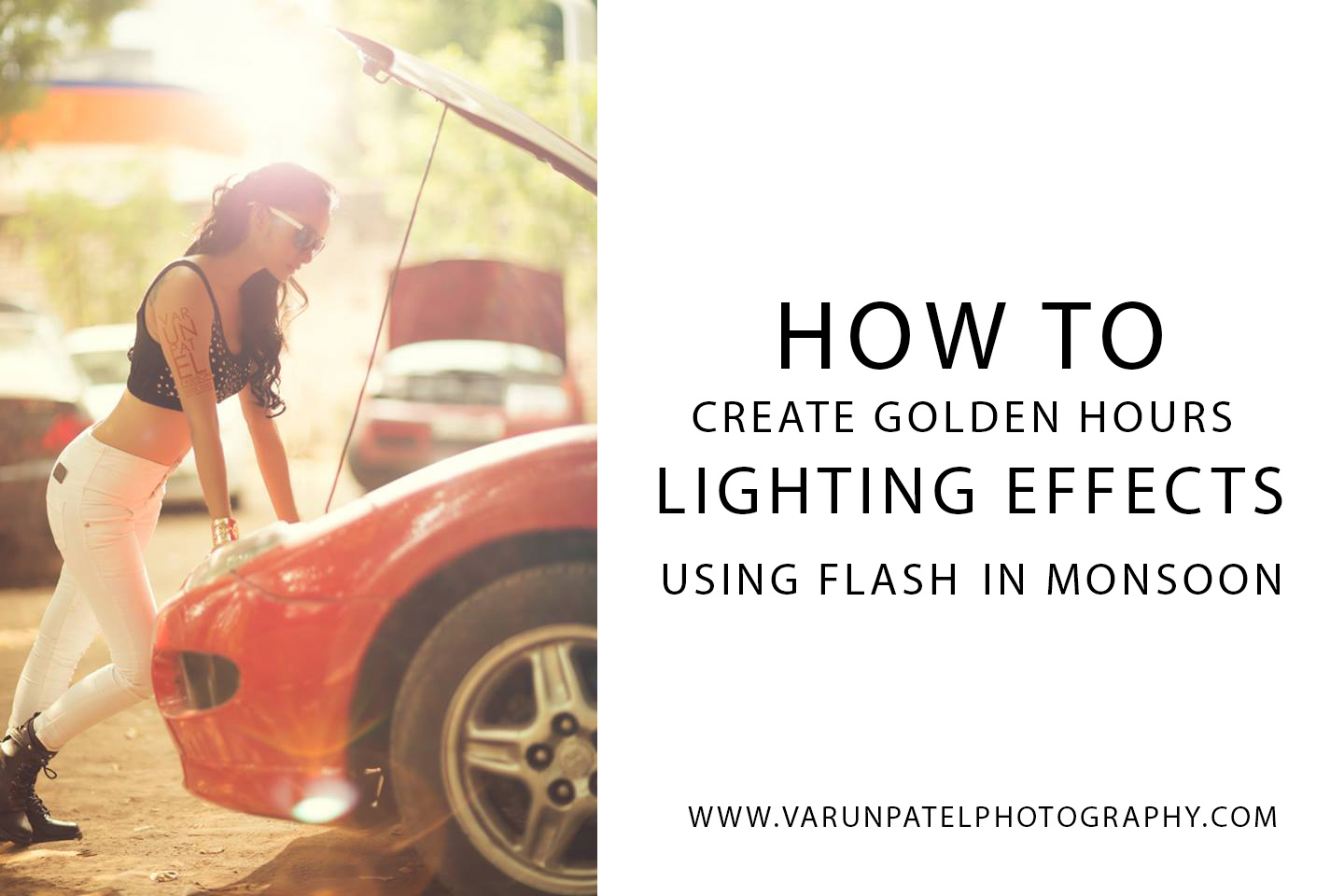 Guide to create a golden hour shot using just a flash – In a cloudy day or Monsoon .