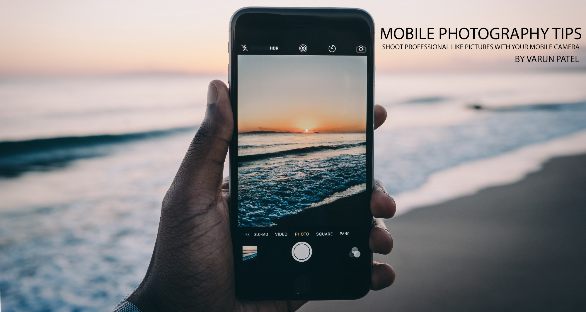 Mobile Photography Tips – Shoot better pictures with your phone