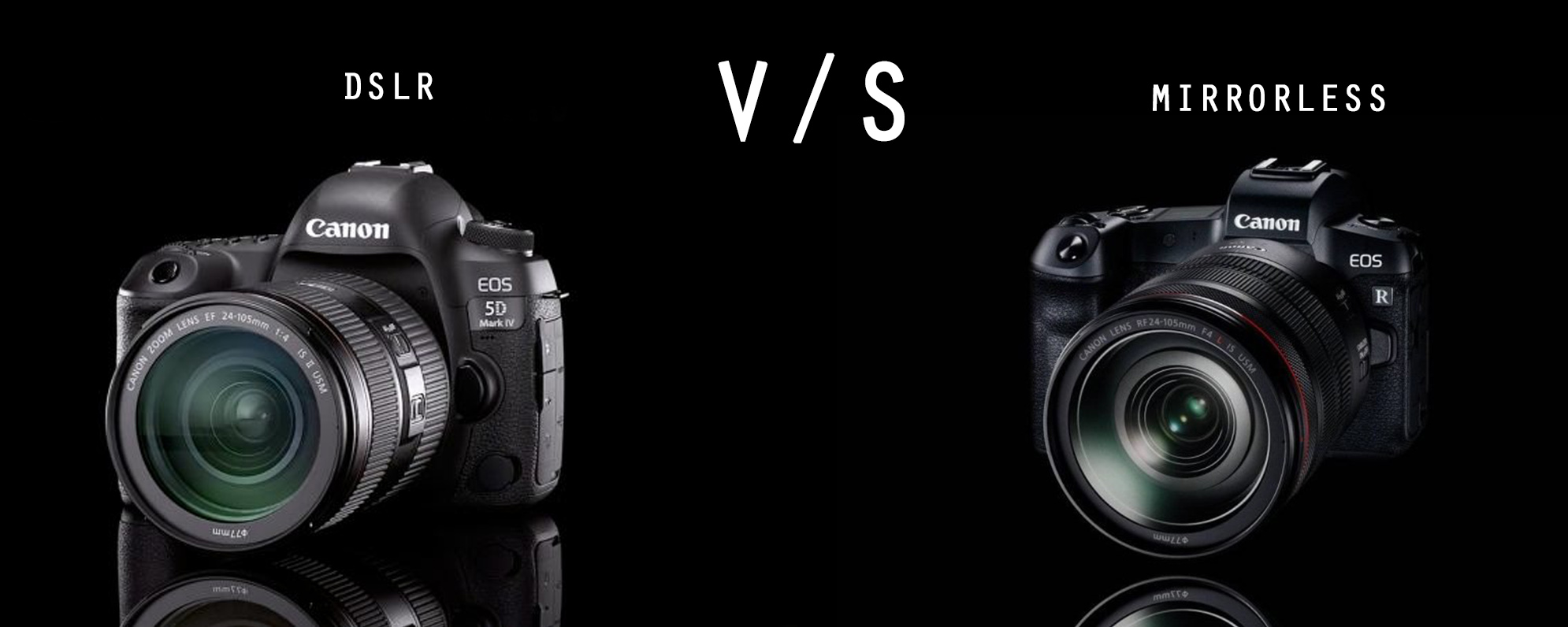 DSLR or Mirrorless Camera, which one is best ?