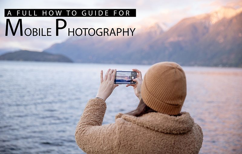 MOBILE PHOTOGRAPHY GUIDE – By Varun Patel